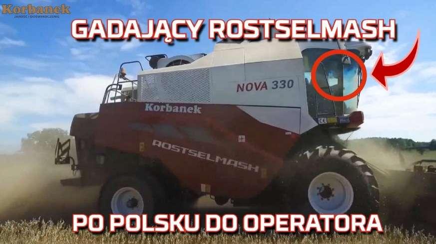 Tapeta kombajnu zbożowego rostselmash Nova który mówi i gada po polsku do operatora podczas żniw 2019 od korbanek