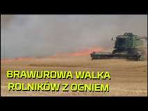 Embedded thumbnail for OGIEŃ na POLU | BRAWUROWE gaszenie POŻARU przez rolników | Koszenie prewencyjne kombajnem w żniwa