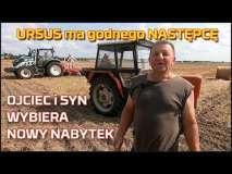 Embedded thumbnail for URSUS doczekał się następcy |Ojciec i syn wybrał traktor |Gospodarstwo Rodzinne| C360| Nowy nabytek